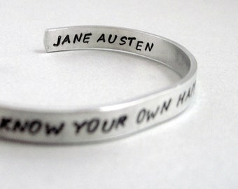 Personalized Jane Austen Bracelet - Know Your Own Happiness - Hand Stamped Cuff in Aluminum, Golden Brass or Sterling Silver  - customizable