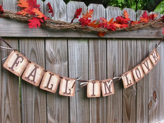 Wedding Garland, Fall In Love Banner, Burlap Banner, Barn Wedding, Engagement Banner, Bridal Shower Burlap Banner, Fall Mantle Decoration