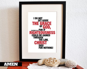 Galatians 2:21. The Grace of God. 8x10in. DIY. Printable Christian Poster. Bible Verse.