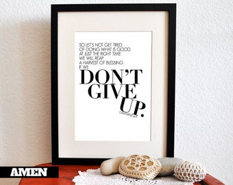 Don't Give Up. Galatians 6:9. 8x10in  DIY Printable Christian Poster. PDF.Bible Verse.
