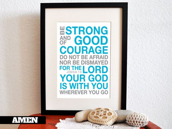 Joshua 1:9. Strength and Courage. 8x10in  DIY Printable Christian Poster.Bible Verse.