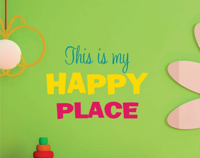 This Is My Happy Place Wall Decal // Playroom Wall Decal // Nursery Decor // Happy Place Art // Bedroom Wall Decal // Happy Place Decor