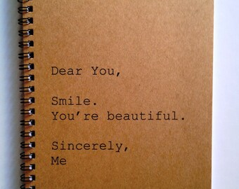 Journal - Dear You - Sincerely, Me