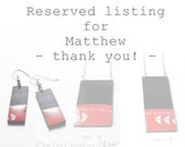 RESERVED listing for Matthew - Thank you