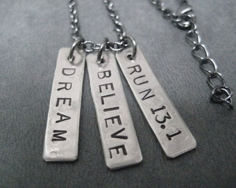 DREAM BELIEVE RUN 13.1 - Half Marathon Necklace on 18 inch gunmetal chain - 13.1 Half Marathon Jewelry