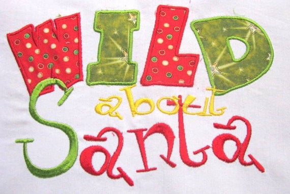 Wild About Santa Machine Applique Embroidery Design - 4x4, 5x7 & 6x8