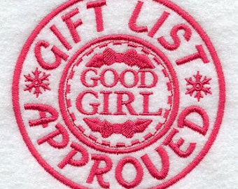 Gift List Approved - Good Girl Applique Embroidered Patch, Sew or Iron on