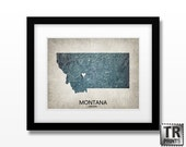 Montana State Map Art Print - Home Town Love Heart Map - Original Custom Map Art Print Available in Multiple Size and Color Options