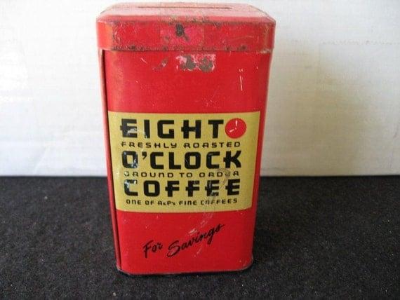 Vintage  Collectible Eight O'clock Coffee Tin Bank