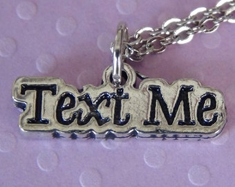 TEXT ME Necklace - Pewter Charm on a Free Plated Chain