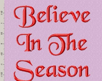 Believe In The Season Embroidery Design