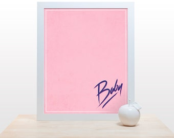 Nobody puts baby in a corner - 80s print wall art decor movie poster minimal  throwback dancing funny pun poster print pink purple eighties