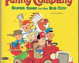 FUNNY COMPANY Super Chief in the Big City Vintage Whitman Tell A Tale Book Illustrated by James Fletcher