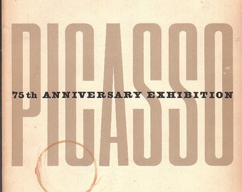 Picasso 75th Anniversary Exhibition Catalog -- MOMA, 1957, First Edition