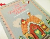 All Through The House Cross Stitch Craft Book, Christmas In Cross Stitch, Copyright 1985 By Oxmoor House