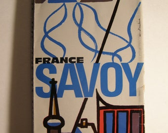 Groovy French 1960's Color Travel Guide Map Brochure. Savoy France. Resorts. 4 Seasons. Artist Georges Lang. Travel Agency Albany, New York