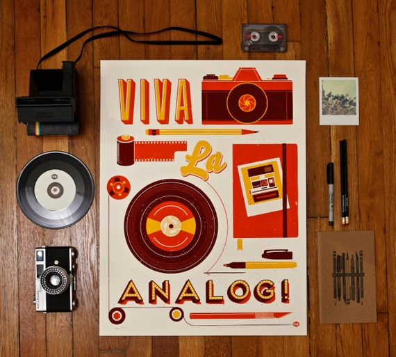 Viva La Analog Screen Print