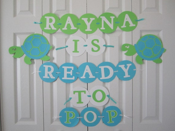 ready to pop baby shower banner personalized with name turtle theme