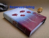 RESERVED for debzb, canvas JOURNAL handpainted & handstiched (med sz)
