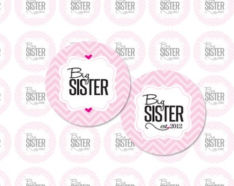 Established BIG SISTER - 1 Inch Circle Digital Collage Sheet  For Bottlecap Pendants, Magnets, Stickers and More (Instant Download No. 1727)