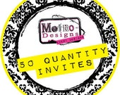 Buyer's Choice - 50qty Printed  4x6 Invitations