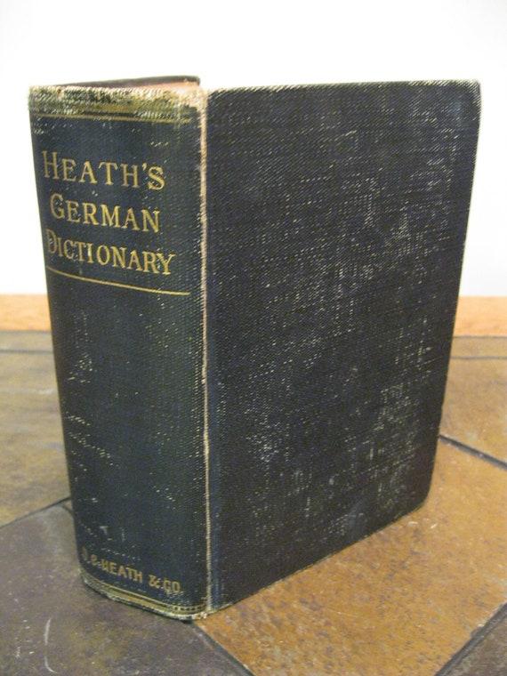 Heath's German and English Dictionary - 1906