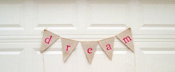 dream burlap banner, decorative burlap bedroom wall decoration, rustic, hot pink dream nursery or kids bedroom decor, READY TO SHIP