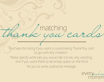 Add a matching / coordinating Thank You Card