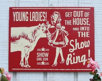 Show Cattle Retro Hand Screened Wood Sign