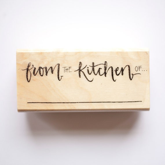 From the Kitchen of Original Calligraphy Stamp