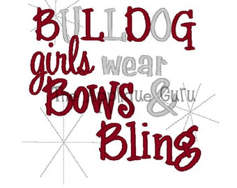 Bulldog Girls wear bows and bling -- Machine Embroidery Design