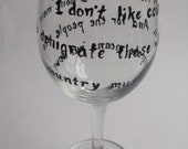 Hand-painted Musical Quote Wine Glass - Bob Newhart