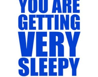"You Are Getting Very Sleepy poster -  in ""Blueberry"" - digital download"