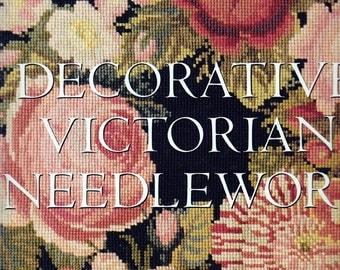 Decorative Victorian Needlework - Needlepoint / Needlework Patterns Book - Elizabeth Bradley - Needlework Techniques