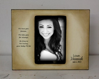 Wedding Picture for Parents loved ones I'll love for always..Forever your baby I'll be Bride Frame 4x6 Keepsake