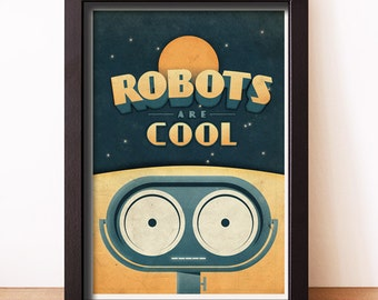 "Robots are Cool Poster Art Print 8.5"" x 11"""