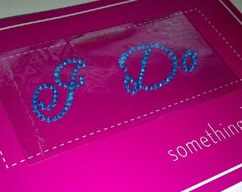 I Do Diamante / Rhinestone Shoe Applique Sticker - Something Blue Wedding Crystal