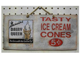 Garage sign Dairy Queen vintage look handcrafted and aged 11-6 inches 1.95 SHIPPING