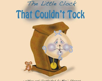 The Little Clock That Couldn't Tock - book - Christian - by Marji Stevens