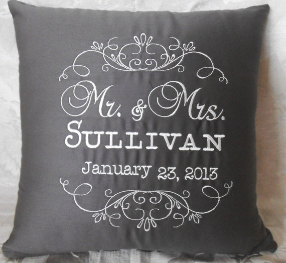 Anniversary Pillow, wedding pillow, shower, gift, Mr. and Mrs., embroidery,monogram, custom, personalized,wedding gift, shower gift