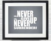Never Give Up, Never Surrender - Custom Typographical Poster, Personalized Gift Art, Print or Canvas