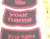 Buy 2 get 1 FREE Name tags or quote patch  sew on or iron on patch embroidery