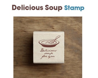 Delicious Soup Rubber Stamp **
