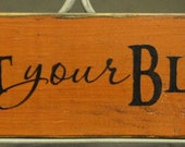 Western Country Rustic Primitive Halloween Wood Sign Harvest Your Blessings