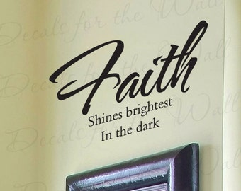 Faith Shines Brightest Dark Inspirational Home Religious God Bible Wall Lettering Decal Vinyl Quote Sticker Graphic Decoration Art Decor R21