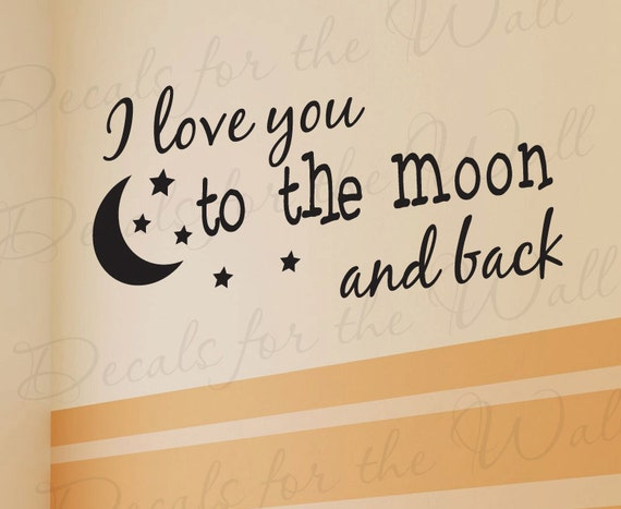 I Love You Moon and Back Boy and Girl Room Kid Baby Nursery Wall Lettering Decal Sticker Decor Vinyl Quote Art Letters Saying Decoration K97