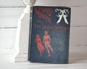 1892 Edition Hans Brinker or The Silver Skates