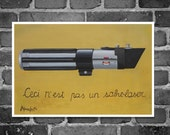 """Poster 11"""" x 17""""- Print from my original acrylics painting, Star wars inspired with light saber.  """"Ceci n'est pas une sabre laser"""" parody"""