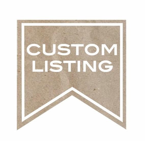 Custom Listing for Rianne