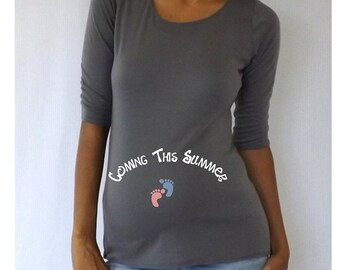 """Fun Gray Maternity Shirt/Tee """"Coming this Summer""""  Maternity wear. pregnancy announcement"""